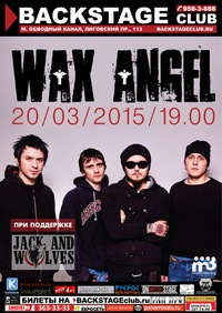 20.03 - Wax Angel @ BACKSTAGE club (С-Пб)