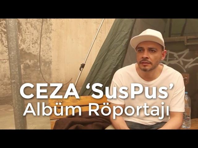Ceza SusPus Albüm Röportajı @ Hiphoplife.com.tr