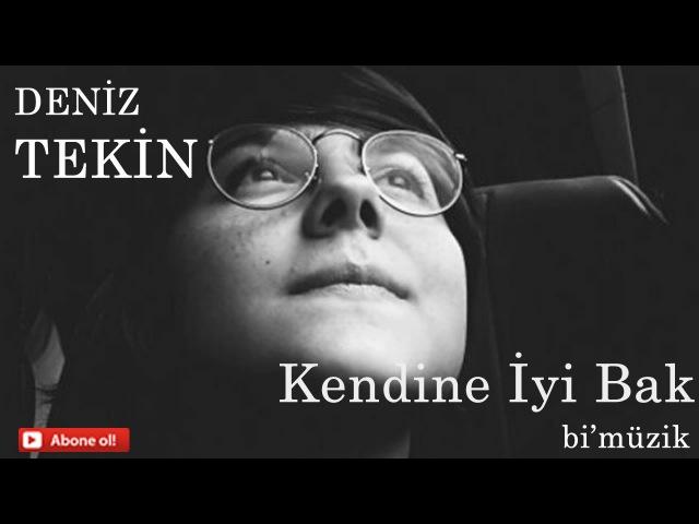 Deniz Tekin-Kendine İyi Bak (cover)