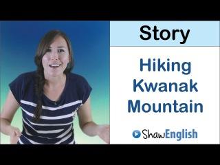 English Story: Hiking Kwanak Mountain in Korea