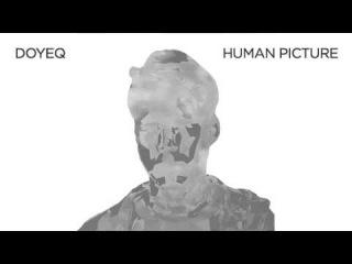 DOYEQ - HUMAN PICTURE (TOKI FUKO REMIX) (SL 008)