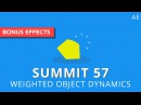 Summit 57 Weighted Object Dynamics After Effects