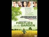 Fireflies In The Garden 2008-Movie Soundtrack(Music byJavier Navarrete)