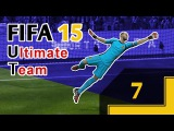 FIFA 15 Ultimate Team - #7 [