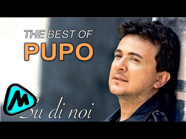 Pupo - Greatest Hits - The Best Songs Collection