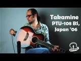 Takamine PTU-108 BS, Japan 2006