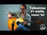 Takamine PT-510FM, Japan 2000