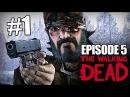 The Walking Dead | Эпизод 5: Нет Пути Назад | #1