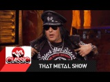 That Metal Show Put (The Rest of) It On The Table w Taime Downe &amp Mark Slaughter VH1 Classic