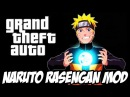 GTA - NARUTO RASENGAN MOD
