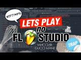Летсплей по FL Studio | Создание битов от Harv3y Beats
