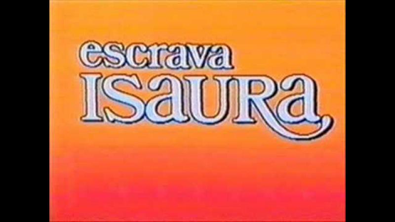 Escrava Isaura- Tema de Abertura (completa)