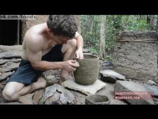 Выживание в лесу - как сделать печь для обжига и терракотовые горшки / How to built a fireplace and manufactures terracotta pots