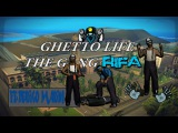 Ghetto life the gang Rifa