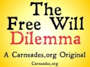 The Free Will Dilemma