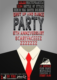 11-12 АПРЕЛЯ SHUT UP AND DANCE PARTY