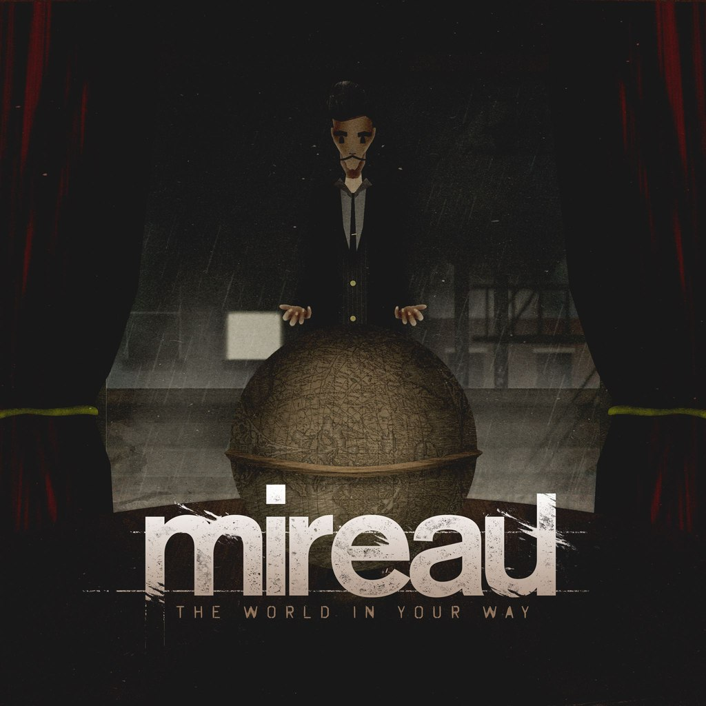 Mireau - The World In Your Way (2014)