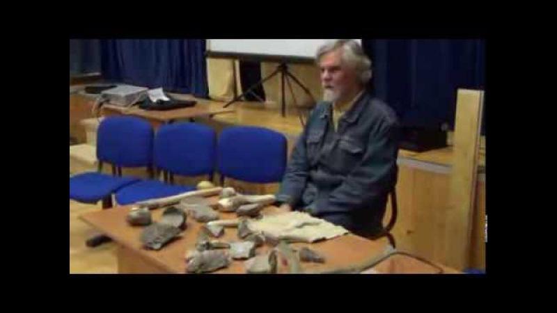 Беседы по археологии. Каменные орудия. Приемы изготовления