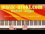 Madcon - Beggin (piano cover + ноты)