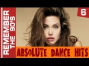 Remember The 90's - Absolute Dance Hits 6