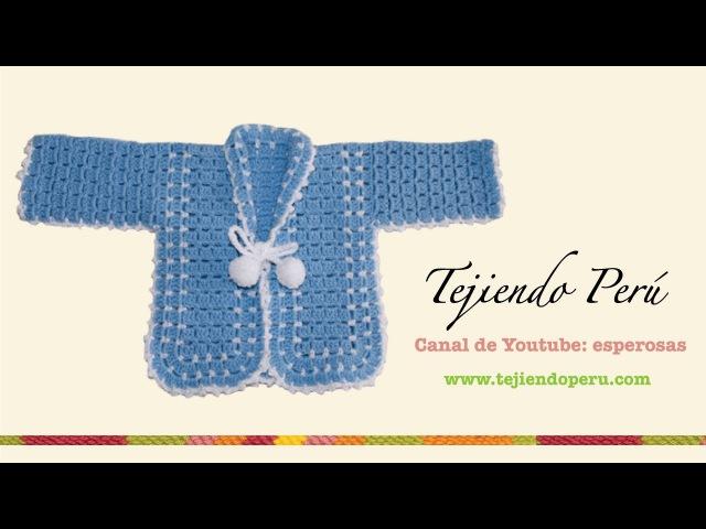 Ropón o chaqueta para bebé en crochet Parte 1 Tejiendo Perú