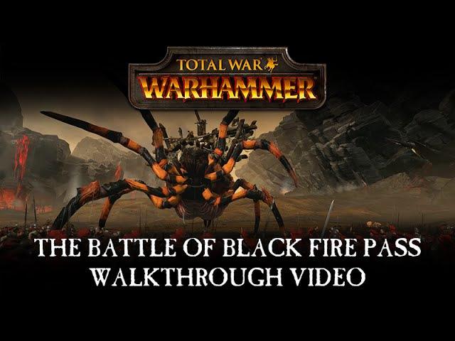 Total War WARHAMMER - Battle of Black Fire Pass Walkthrough [PEGI]