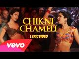 Chikni Chameli Lyric - Katrina Kaif, Hrithik Roshan  Agneepath