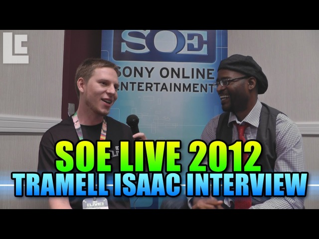 Tramell Ray Isaac Interview Senior Art Director SOE Live 2012
