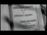 Иегуди Менухин Венгерский танец номер 5 И.Брамс
