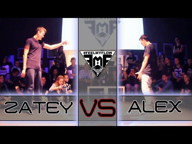 Alex Vs. Zatey | FEEL MY FLOW