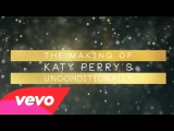 Katy Perry - Making of the Unconditionally Music Video