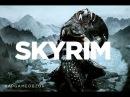 RAPGAMEOBZOR - The Elder Scrolls V: Skyrim [12 выпуск]