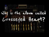 Ask Keith: Why is the album called Crosseyed Heart?