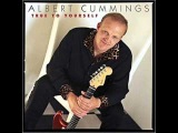 Albert Cummings ~ Man On Your Mind ~ True To Yourself