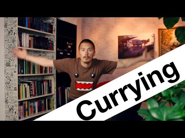 Currying - Part 6 of Functional Programming in JavaScript