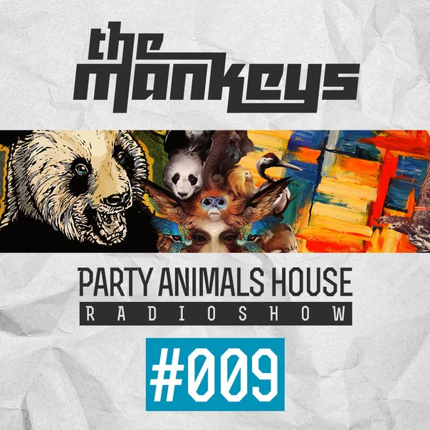 The mankeys party animals house radioshow 009