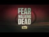Бойтесь ходячих мертвецов / Fear the Walking Dead (2015) Русский тизер (Сезон 1)