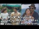 Sooraj Dooba Hai | Remix | Roy | Ranbir Kapoor | DJ Mehul Kapadia | HD