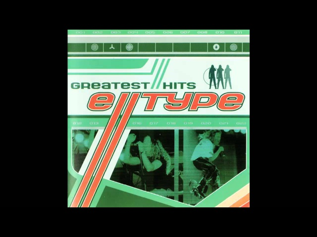 E-Type - Greatest Hits Greatest Remixes (Full Album)