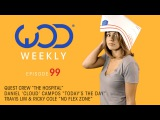 Quest Crew | Daniel Cloud Campos | Travis Lim & Ricky Cole | Megan Batoon | #WODSD | #WODWeekly 99