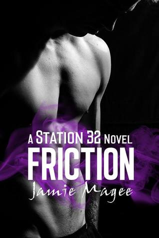 Jamie Magee Friction (Station 32 #2)