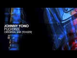 Johnny Yono - Pulverize (Original Mix) (Teaser)