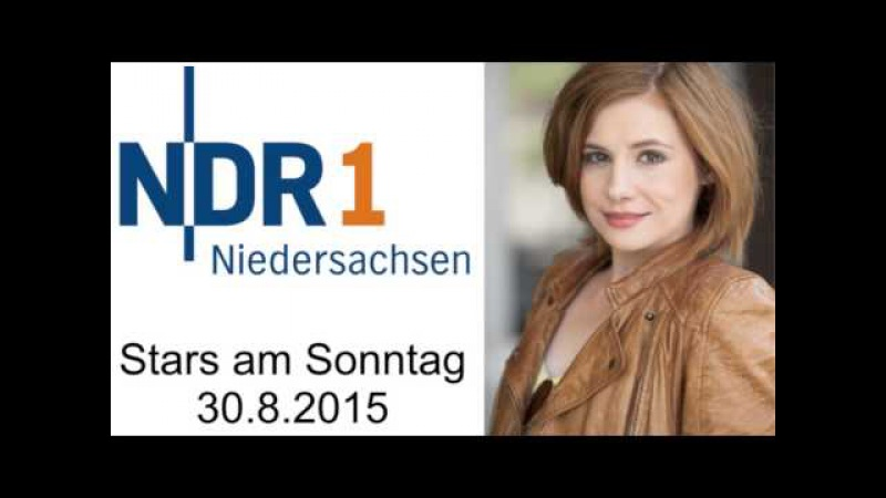 Josefine Preuß Stars am Sonntag Teil 1 NDR 1 Niedersachsen 30 8 2015