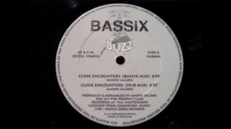 BASSIX - CLOSE ENCOUNTERS (BASSIX MIX) 1990