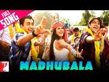 Madhubala - Full Song  Mere Brother Ki Dulhan  Imran Khan  Katrina Kaif  Ali Zafar