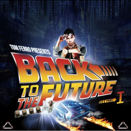 Tom Ferro - Back To The Future (Part 1) (Original Mix) скачать бесплатно и слушать онлайн