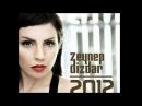 Zeynep Dizdar - Kendine Iyi Bak 2012 Orjinal Şarkı