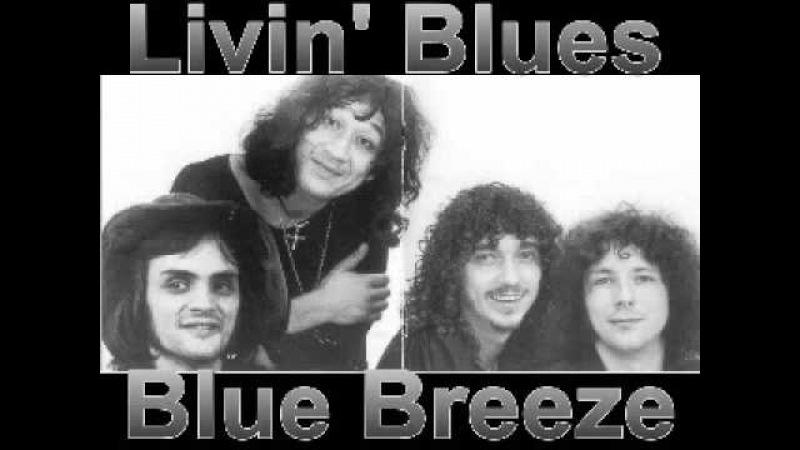 Livin' Blues Blue Breeze 1975 Blue Breeze Dimitris Lesini Blues