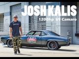 Josh Kalis' 1200hp '69 Camaro