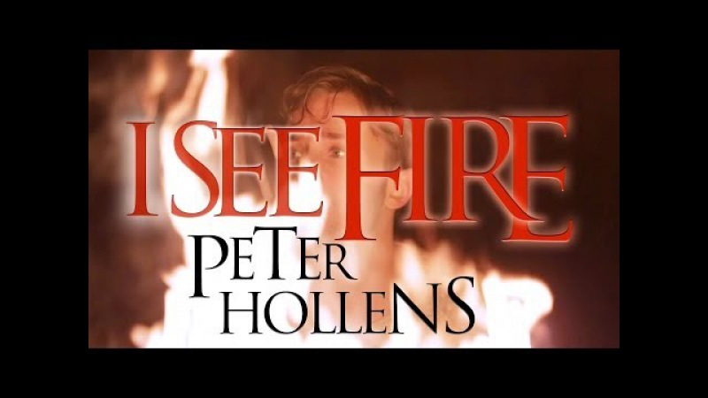 I See Fire The Hobbit Ed Sheeran Peter Hollens